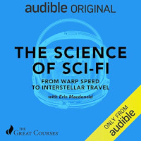 📚 The Science of Sci-Fi: From Warp Speed to Interstellar Travel by Erin Macdonald (2019) ★★★☆☆