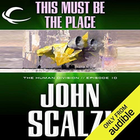 📚 This Must Be the Place (The Human Division Book 10) by John Scalzi (2013) ★★★☆☆