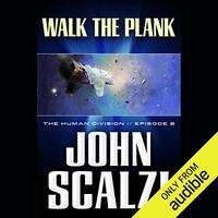📚 Walk the Plank (The Human Division Book 2) by John Scalzi (2013) ★★★☆☆