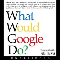 📚 What Would Google Do? by Jeff Jarvis (2009) ★★★☆☆